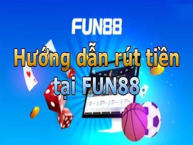 Hướng dẫn thực hiện giao dịch rút tiền Fun88